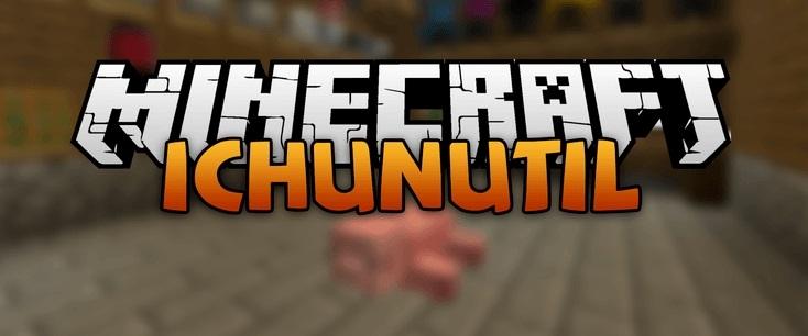iChunUtil 1.13.2, 1.12.2, 1.7.10