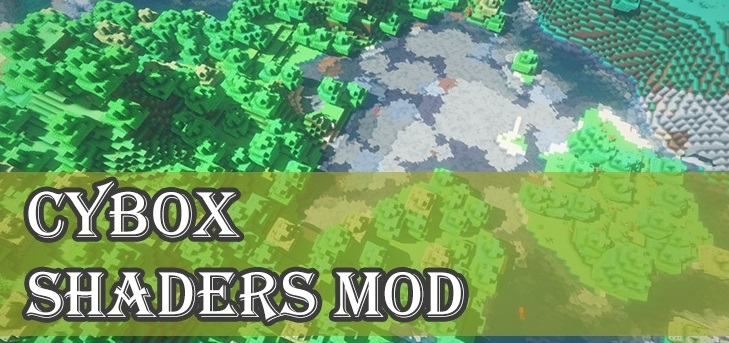 CYBOX Shaders 1.14.0, 1.13.2, 1.12.2, 1.7.10