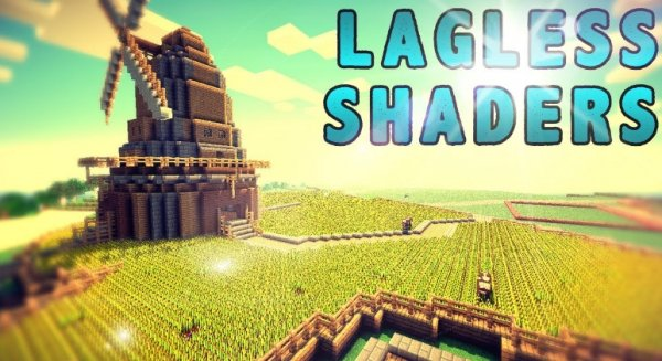 Lagless Shaders 1.15.0, 1.14.4, 1.13.2, 1.12.2, 1.7.10