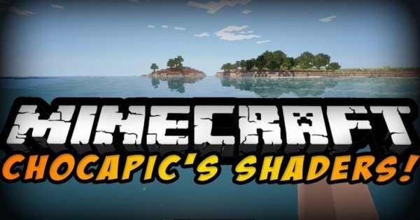 Chocapic13's Shaders 1.14.4, 1.14.0, 1.13.2, 1.12.2, 1.7.10