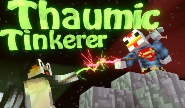 Thaumic Tinkerer 1.12.2, 1.7.10