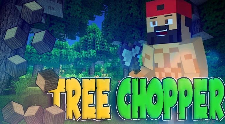 Tree Chopper 1.14.4, 1.13.2, 1.12.2, 1.7.10